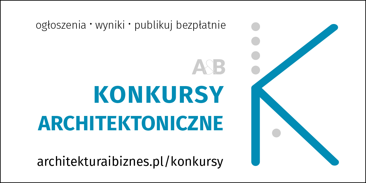 konkursy na portlau architektura & Biznes